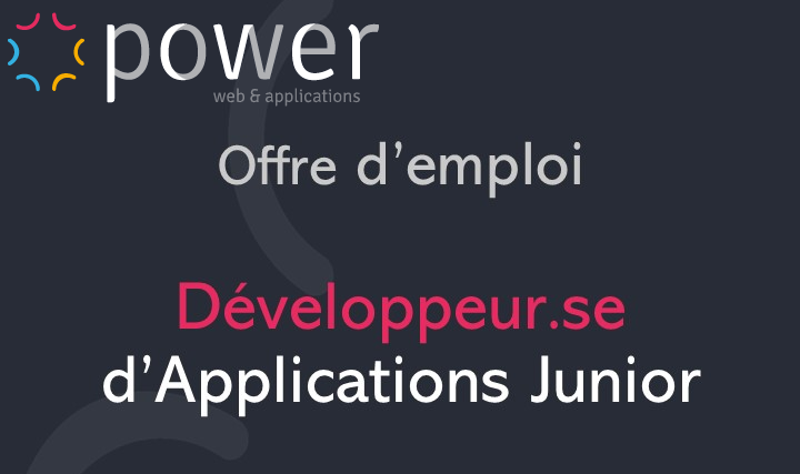 POWER recrute un.e développeur.se d'applications junior !